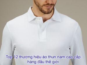 Top-12-thuong-hieu-ao-thun-nam-cao-cap